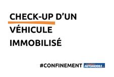 Confinement de sa voiture : le check-up